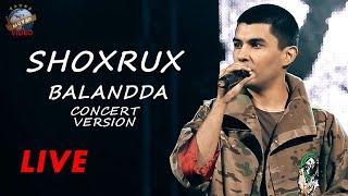 Shoxrux - Balandda (live concert version 2018)