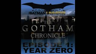 The Gotham Chronicle Season 5: Episode 1: Year Zero
