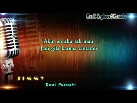 Dewi Purwati - Jimmy Karaoke Tanpa Vokal