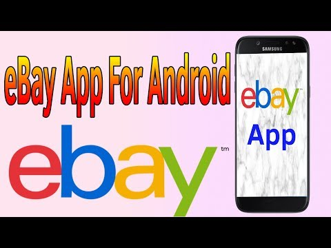 EBay App For Android |  Install EBay App - Helping Mind