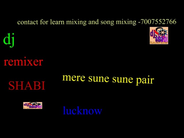 mere sune sune pair [dj remix song]