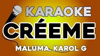 Créeme - Karol G, Maluma KARAOKE con LETRA Video