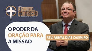 O Poder da Oração para a Missão | A Grande Comissão