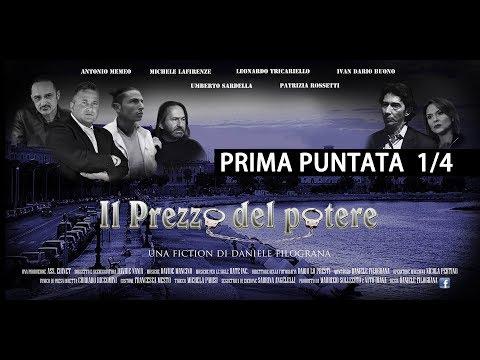 fiction IL PREZZO DEL POTERE prima puntata1/4