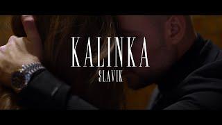 Slavik - KALINKA prod. by Lucry & Suena (Official Video)