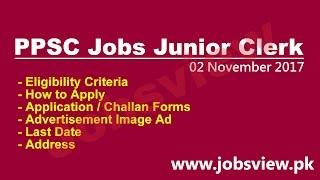 PPSC Jobs Junior Clerk 2016 Nov Last Date and Application form Download - JobsView.pk