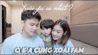 Q&A CÙNG XOÀI FAM | Xoài Fam