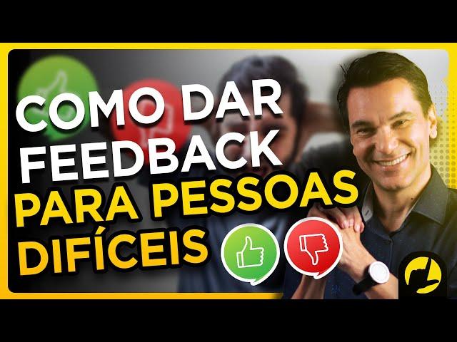Como dar feedback para pessoas difíceis