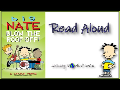 Big Nate : Blow The Roof Off By Lincoln Peirce - Read Aloud