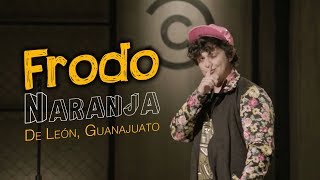 frodo naranja stand up comedy central leon  gto
