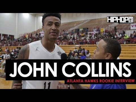 Atlanta Hawks Rookie John Collins Talks Upcoming Rookie Season, NBA Summer League & More