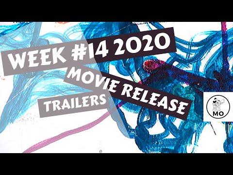 WEEK #14 MOVIE RELEASE TRAILERS 2020