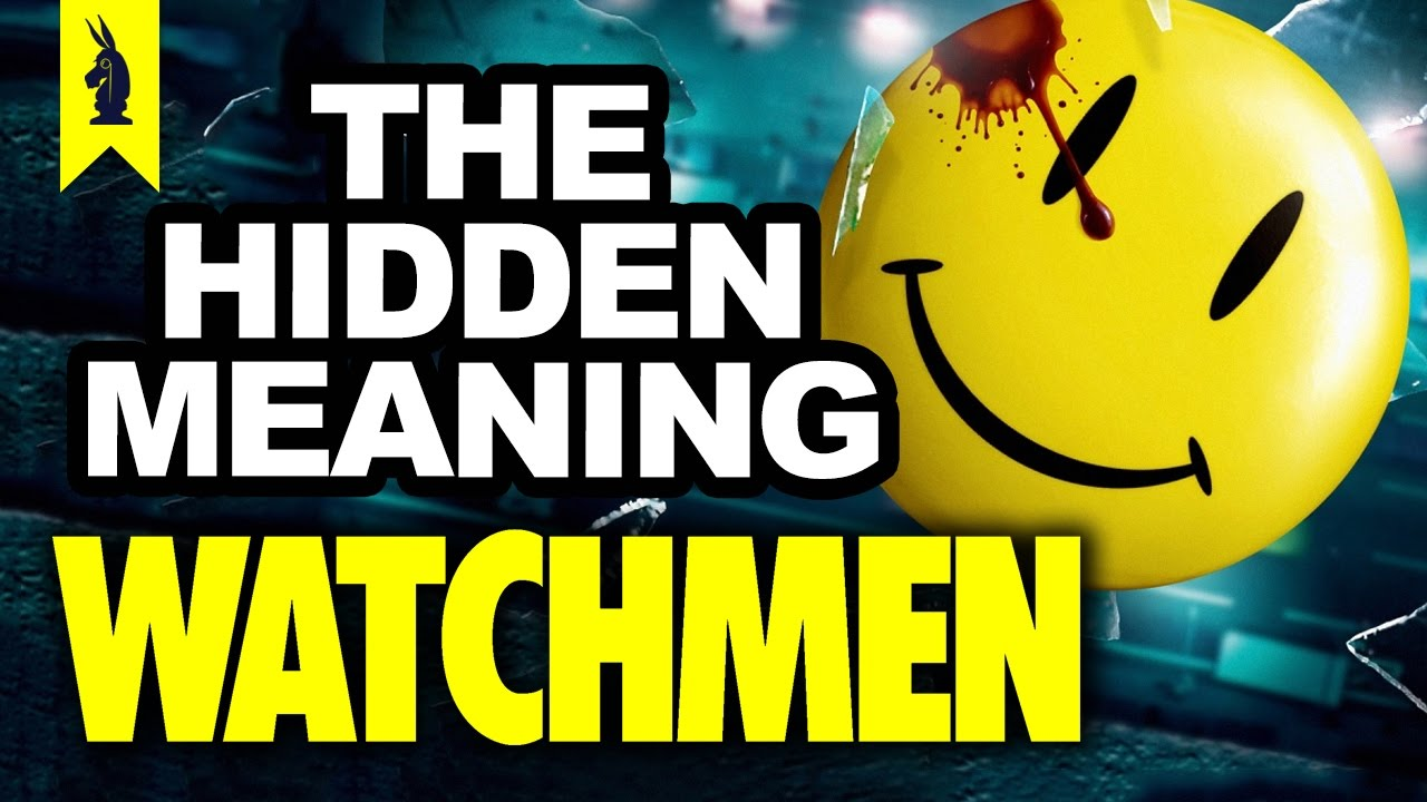 Hidden Meaning In Watchmen Earthling Cinema Youtube