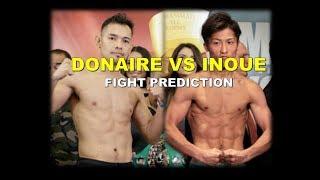 DONAIRE VS INOUE FIGHT PREDICTION