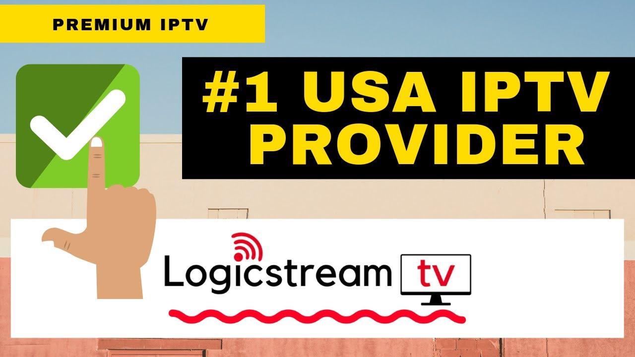 THE BEST USA IPTV SERVICE IN 2019! NO BUFFERING  LOGICSTREAMTV