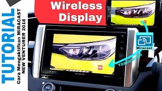 Cara Menggunakan MIRACAST NEW VENTURER Toyota Indonesia