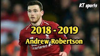 Andrew Robertson   แอนดรูว์ รอเบิร์ตสัน   ทักษะป้องกันเลี้ยงส่งยิง2018/2019