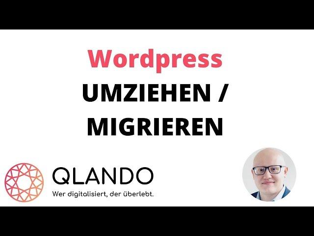 Wordpress umziehen | Seite migrieren | SCHNELLES & KURZES Tutorial