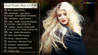 Lagu Teramat Menyayat Hati (15 Lagu Sedih L.D.R)