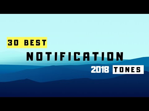 Top 30 Best Notification Sounds & Tones 2018! with Download Link🔥😃