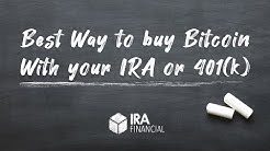 Best Way to buy Bitcoin With your IRA or 401(k)
