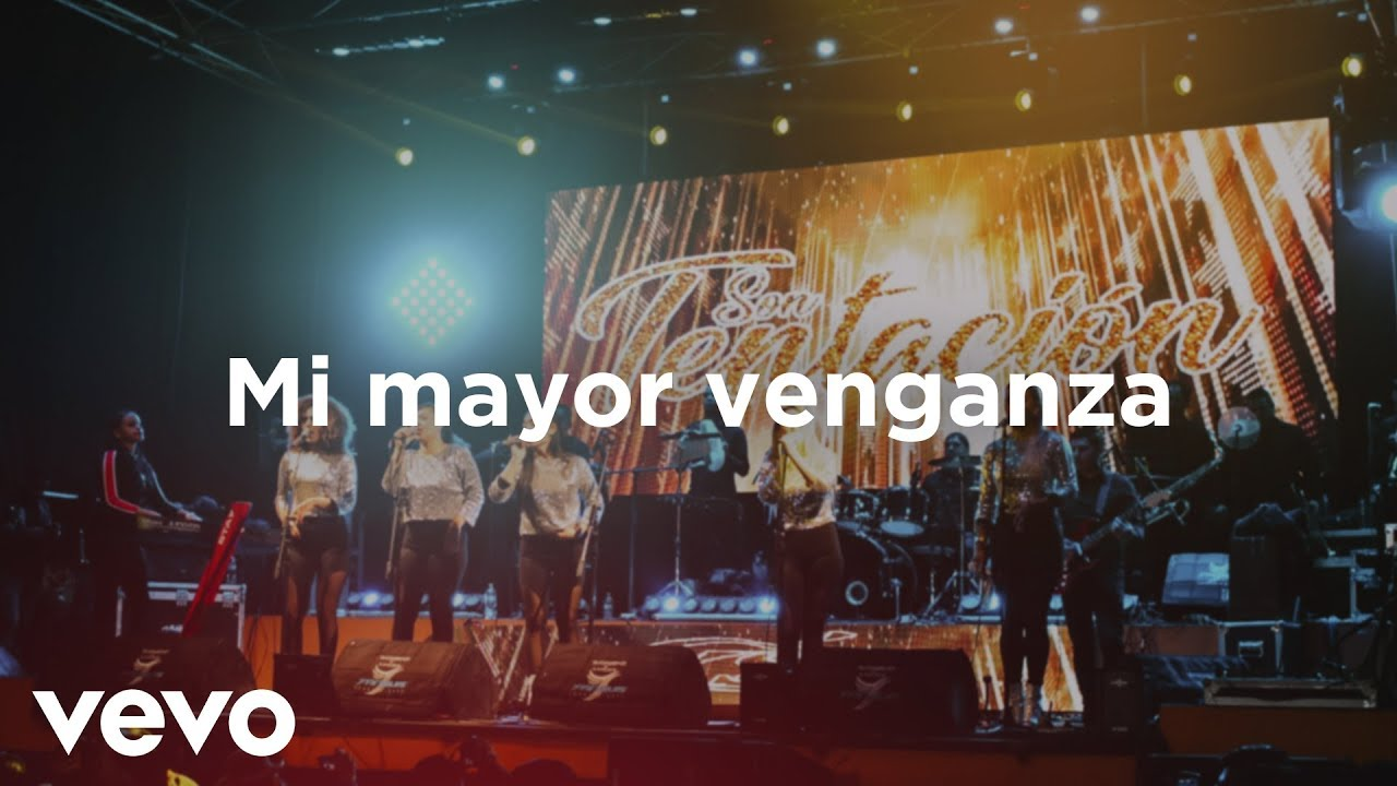 Mi Mayor Venganza - Son Tentación (EN VIVO 4K) Audio HD