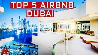 Gambar cover TOP 5 AIRBNB IN DUBAI | 2019
