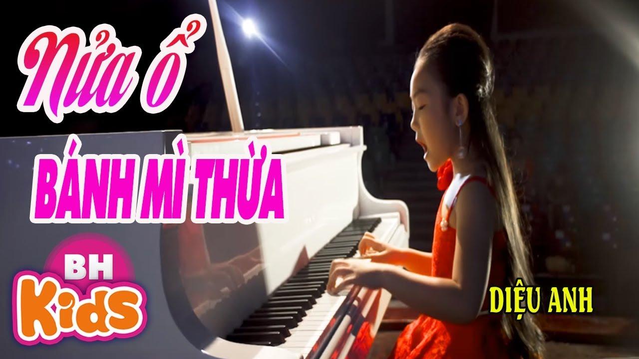 Nửa Ổ Bánh Mì Thừa ♫ Bé Diệu Anh - Bài hát cảm động rơi nước mắt