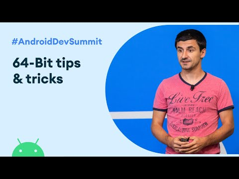 64-Bit Tips And Tricks (Android Dev Summit '19)