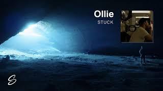 Ollie - Stuck