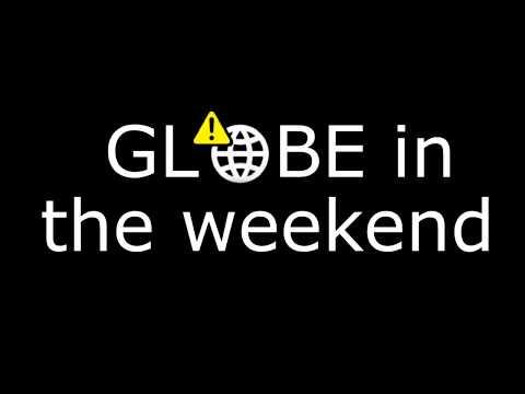 Globe in the weekend trailer