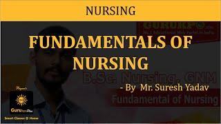 Fundamental of Nursing (B.Sc. Nursing) Gurukpo