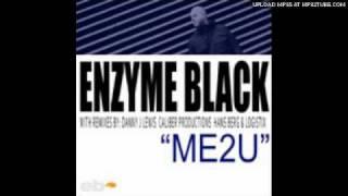 Enzyme Black - ME2U (Danny J Lewis