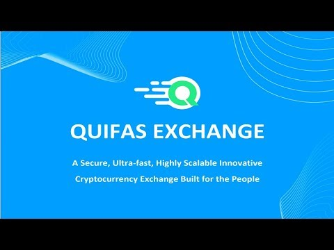 QUIFAS EXCHANGE : A Secure, Ultra fast, Highly Scalable Innovative