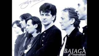 Bajaga - Moji drugovi