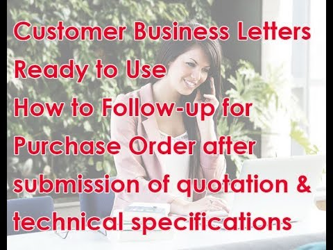 How To Follow-up Or Request Purchase Order From Customer After Submission Of Quotation