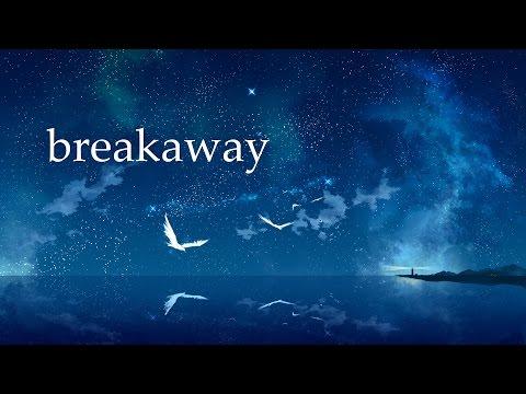 [AMV] - Breakaway - (Anime Mix)
