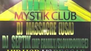 Dj Massacre vs Dj Septik (Hip Hop vs Reggae Party)