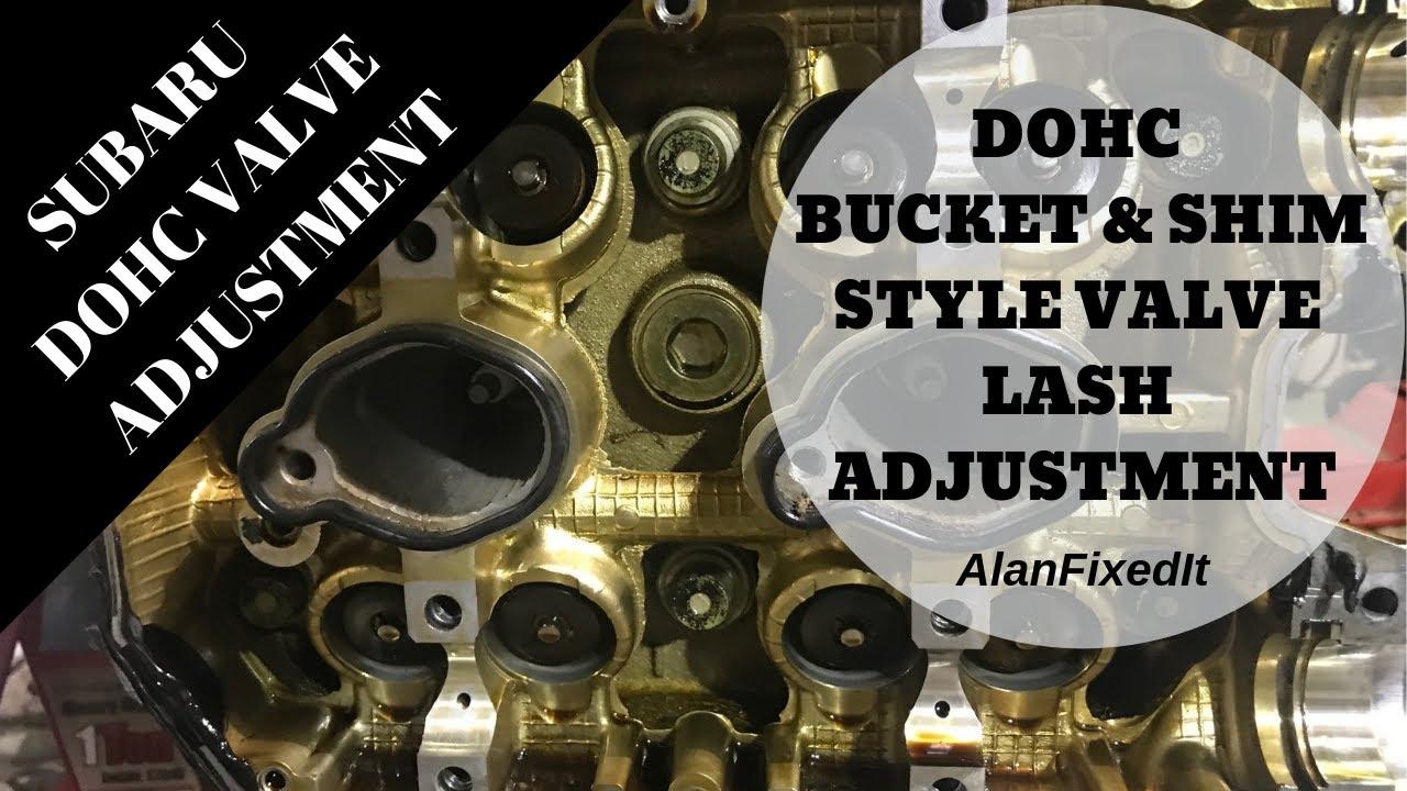 Valve Adjustment DOHC Subaru Without Removing Cams Bucket & Shim -  AlanFixedIt