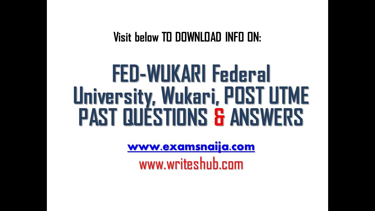 how to get federal university wukari post utme aptitude how to get federal university wukari post utme aptitude test past questions and answers
