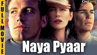 Naya Pyaar | Hollywood Movie Dubbed In Hindi | Clara Law | Tim Lounibos, Hayley Man
