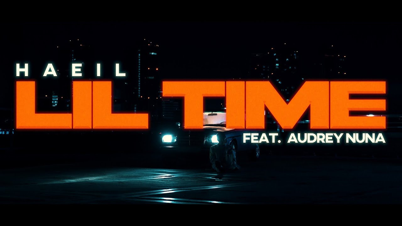 Haeil(해일) - 'Lil Time (Feat. AUDREY NUNA)' Official MV