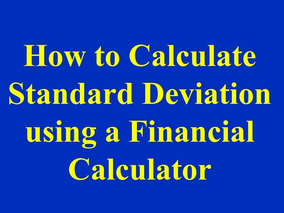 How to calculate standard deviation using a financial calculator how to calculate standard deviation using a financial calculator ccuart Images