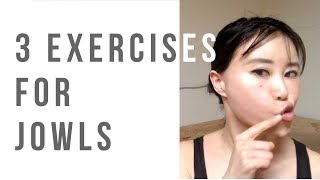 3 face yoga exercises for reducing/preventing jowls