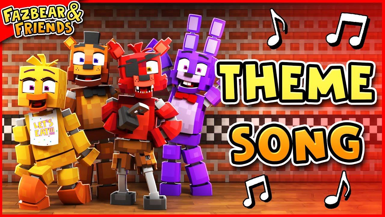 ♫ Fazbear and Friends Theme Song (Minecraft FNAF Song)