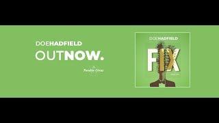Doe Hadfield - Fix   Electronic Pop Music 2019