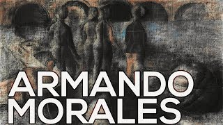 Armando Morales: A collection of 50 works (HD)