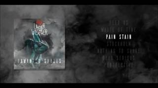 3. Under The Weather - Pain Stain [Official Audio]