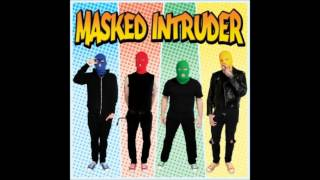 Masked Intruder - I Don