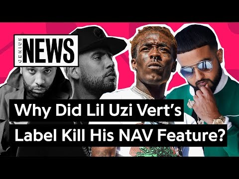 "Why Did Lil Uzi Vert's Label Kill His ""Habits"" Feature For NAV? 
